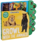 Discovery: Growl with the Animals! (10-Button Sound Books) Cover Image