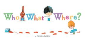 Who What Where? Cover Image