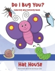 Do I Bug You?: Coloring and Activity Book Cover Image