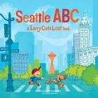 Seattle ABC: A Larry Gets Lost Book Cover Image
