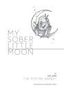 My Sober Little Moon Cover Image