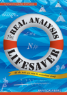 The Real Analysis Lifesaver: All the Tools You Need to Understand Proofs (Princeton Lifesaver Study Guides) Cover Image