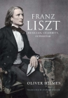 Franz Liszt: Musician, Celebrity, Superstar Cover Image