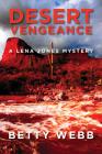 Desert Vengeance (Lena Jones Mysteries #9) Cover Image
