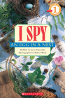 I Spy an Egg in a Nest (Scholastic Reader, Level 1) Cover Image