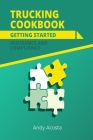Trucking Cookbook: Getting Started: Insurance & Compliance Cover Image