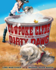 Cowpoke Clyde and Dirty Dawg Cover Image