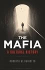The Mafia: A Cultural History Cover Image