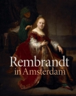 Rembrandt in Amsterdam: Creativity and Competition Cover Image