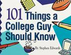 101 Things a College Guy Should Know Cover Image