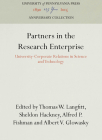 Partners in the Research Enterprise: University-Corporate Relations in Science and Technology (Anniversary Collection) Cover Image