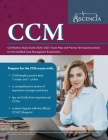 CCM Certification Study Guide 2020-2021: Exam Prep and Practice Test Questions Book for the Certified Case Management Examination Cover Image