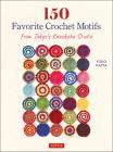150 Favorite Crochet Motifs from Tokyo's Kazekobo Studio Cover Image