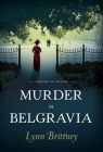 Murder in Belgravia (A Mayfair 100 Mystery #1) Cover Image