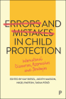Errors and Mistakes in Child Protection: International Discourses, Approaches and Strategies Cover Image
