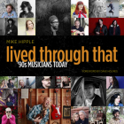 Lived Through That: 90s Musicians Today Cover Image