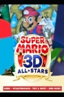 Super Mario 3D All-Stars Guide - Walkthrough - Tips & Hints - And More! Cover Image
