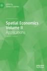 Spatial Economics Volume II: Applications Cover Image