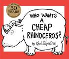Who Wants a Cheap Rhinoceros?: 50th Anniversary Edition Cover Image
