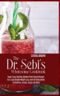 The Dr. Sebi's Wholesome Cookbook: Super Easy, Healthy Alkaline Plant-Based Recipes for a Sustainable Weight Loss and Full-Body Detox Smoothies, Snack Cover Image