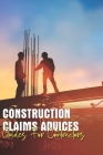 Construction Claims Advices: Guides For Contractors: Contractual Issues In Construction Cover Image