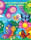 Livre de coloriage de papillons pour enfants: Papillons fantastiques, pages amusantes à colorier pour les filles, papillons simples et faciles, colori Cover Image