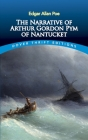 The Narrative of Arthur Gordon Pym of Nantucket (Dover Thrift Editions) Cover Image