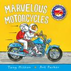 Marvelous Motorcycles (Amazing Machines) Cover Image