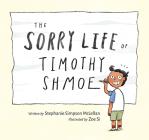 The Sorry Life of Timothy Shmoe Cover Image