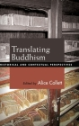 Translating Buddhism: Historical and Contextual Perspectives Cover Image