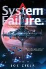 System Failure (Epic Failure Trilogy #3) Cover Image