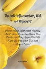 The Anti-Inflammatory Diet For Beginners: Essential Guide with Quick & Easy Recipes to help Fight Inflammation and Heal the Immune System (Revised Edi Cover Image