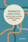 Tratamiento de Lodos Fecales: Una Guía Para Los Países de Ingresos Medios Y Bajos Cover Image