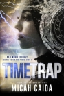 Time Trap: Red Moon science fiction, time travel trilogy book 1 (Red Moon Trilogy #1) Cover Image