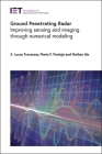Ground Penetrating Radar: Improving Sensing and Imaging Through Numerical Modeling (Control) Cover Image