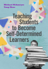Teaching Students to Become Self-Determined Learners Cover Image