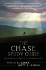 The Chase Study Guide: Revealing the 3G Lifestyle for the Christian Life Cover Image