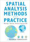 Spatial Analysis Methods and Practice: Describe - Explore - Explain Through GIS Cover Image