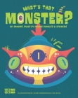 What's That Monster?: Re-Imagine Faces by Mixing Doodles & Stickers (What's That Face?) Cover Image