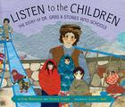 Listen to the Children: The Story of Dr. Greg and Stones Into Schools Cover Image