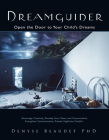 Dreamguider: Open the Door to Your Child's Dreams Cover Image