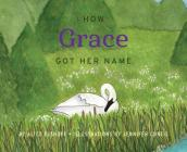How Grace Got Her Name Cover Image