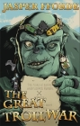 The Great Troll War (The Last Dragonslayer Chronicles) Cover Image