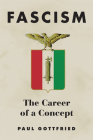Fascism: The Career of a Concept Cover Image