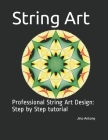 String Art: Professional String Art Design: Step by Step tutorial Cover Image