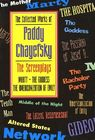The Collected Works of Paddy Chayefsky: The Screenplays, Volume 1 (Applause Books) Cover Image