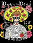 Day of the Dead 2018: Skull Stress-relief coloring book for Adults Cover Image