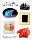 Allan McCollum: Works Since 1969 Cover Image