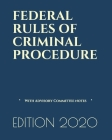 Federal Rules of Criminal Procedure: With Advisory Committee notes - (LAST EDITION) Cover Image