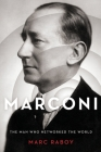 Marconi: The Man Who Networked the World Cover Image